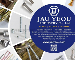 Automobile Fasteners, Chipboard Screws, Collated Screws, Drywall Screws, Multi-Storke Forming, Self-Drilling Screws, Tapping Screws, Window Screws(JAU YEOU INDUSTRY CO., LTD.)